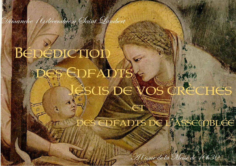 Bénédictions des enfants Jésus de vos crèches